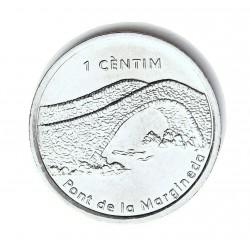 Andorra 1  Cts.  2003. AL. 2,1gr. (Puentge de la Margineda). Ø27mm. SC. KM. 199
