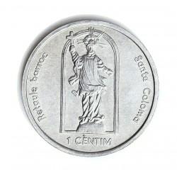 Andorra 1  Cts.  2004. AL. 2,1gr. (Retablo Barroco de Sta. Coloma). Ø27mm. SC