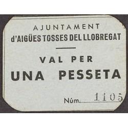 España 1 Ptas. 1937. AIGUES TOSSES DEL LLOBREGAT-(B). SC. (Ayuntamiento). MUY RARO/A. y mas así. TU. 45 - LGC. 28 A