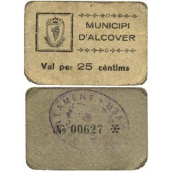 España 25 Cts. 1937. ALCOVER-(T). MBC+. (Esquinas redondeadas). (Carton). Municipio. MUY RARO/A. TU. 110 - LGC. 90 C